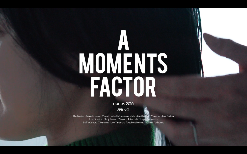 "MOVIE  2016 spring collection ""A MOMENTS FACTOR"" / SANO Photo"
